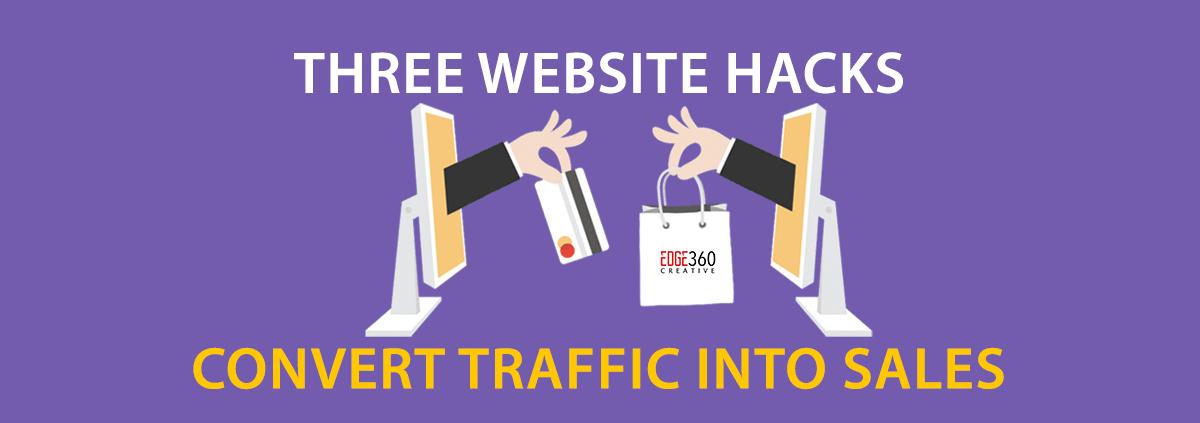 three website hacks to convert sales