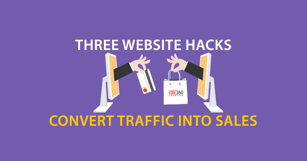 three website hacks to convert sales